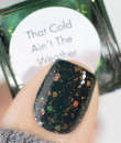 Cadillacquer 2020 Fall & Halloween Collection - That Cold Ain't The Weather